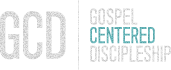 Gospel Centered Discipleship | Resources to Make, Mature, & Multiply disciples of Jesus